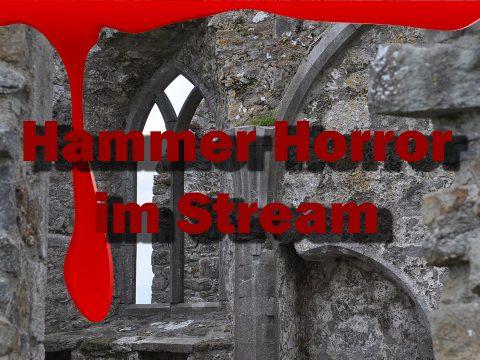 Hammer Horror im Stream, blutrot unterlaufen