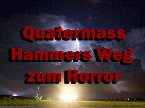 Quatermass - Hammers Weg zum Horror
