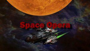 Space Opera - Mit dem Raumschiff zu fremden Welten