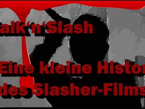 Geschichte des Stalk'n'Slash